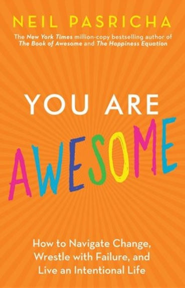 Indigo Presents: You Are Awesome Book Launch with Neil Pasricha