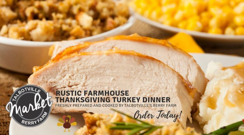 Talbotville Rustic Farmhouse Thanksgiving Turkey Dinner for Six