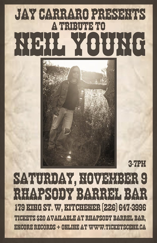 Jay Carraro Presents A Tribute to Neil Young