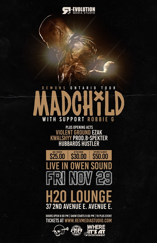 Madchild Live in Owen Sound Nov 29th at H20 Lounge