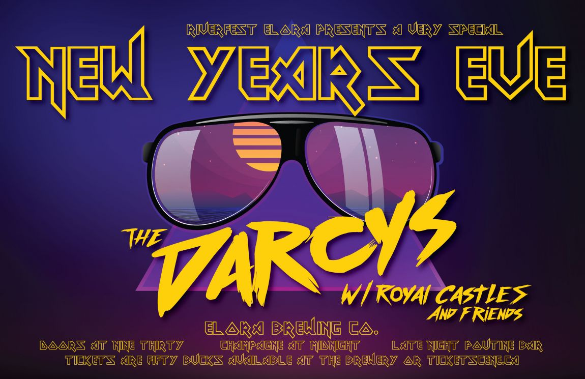 Riverfest Elora's New Years Eve w/ The Darcys @ Elora Brewing Co.