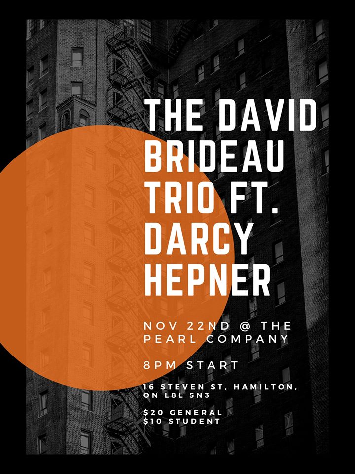 The David Brideau Quartet ft. Darcy Hepner
