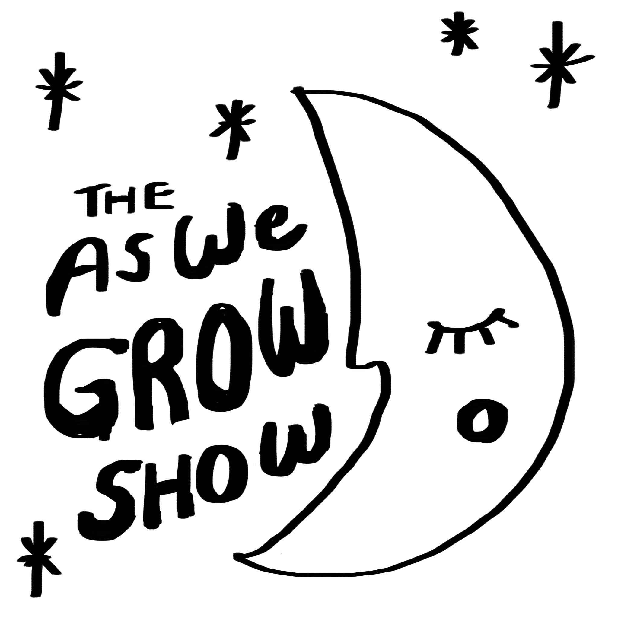 The As We Grow Show - ALL AGES SHOW