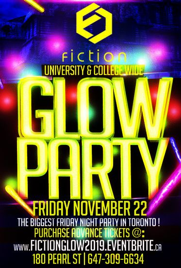 GLOW PARTY @ FICTION NIGHTCLUB | FRIDAY NOV 22ND