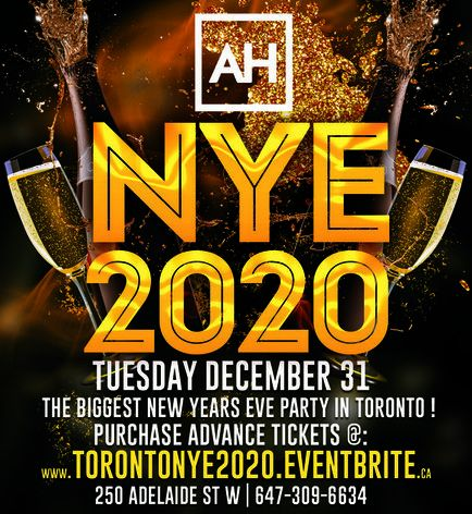 NYE 2020 @ ADELAIDE HALL | THE BIGGEST NEW YEARS EVE PARTY IN TORONTO!