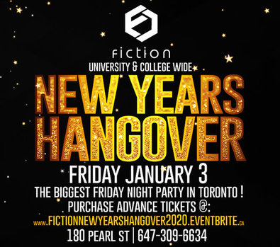 NEW YEARS HANGOVER @ FICTION NIGHTCLUB | FRIDAY JAN 3RD