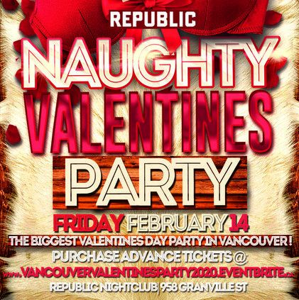 VANCOUVER VALENTINES PARTY 2020 @ REPUBLIC NIGHTCLUB | OFFICIAL MEGA PARTY!