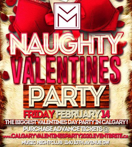 CALGARY VALENTINES PARTY 2020 @ MUSIC NIGHTCLUB | OFFICIAL MEGA PARTY!