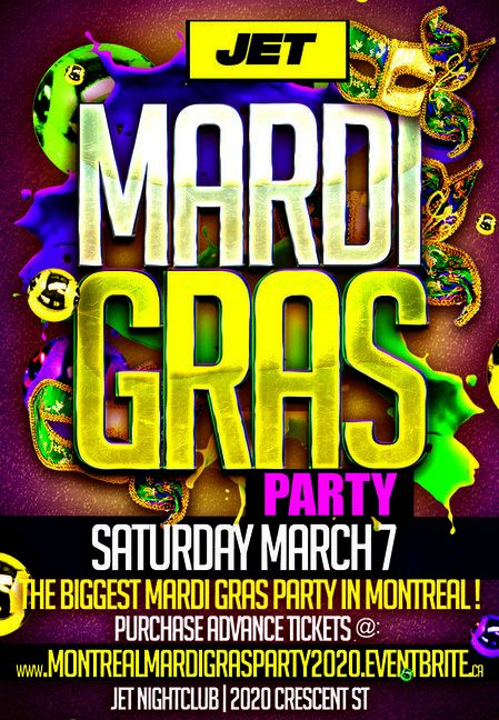 MONTREAL MARDI GRAS PARTY 2020 @ JET NIGHTCLUB | OFFICIAL MEGA PARTY!