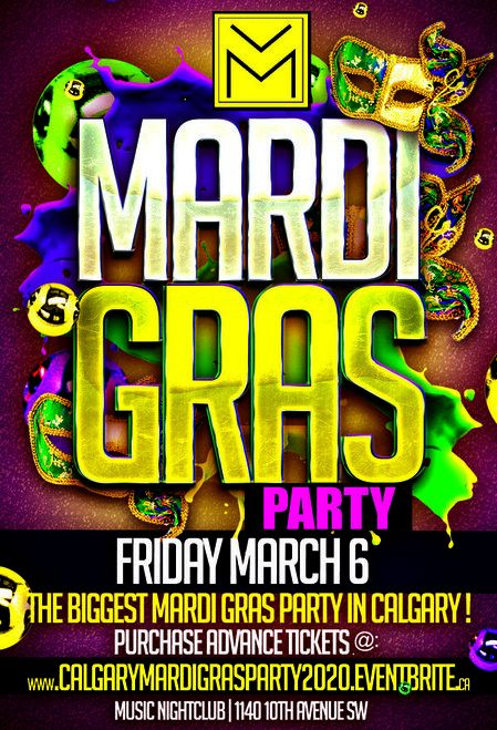 CALGARY MARDI GRAS PARTY 2020 @ MUSIC NIGHTCLUB | OFFICIAL MEGA PARTY!