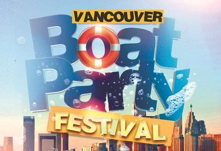 VANCOUVER BOAT PARTY FESTIVAL 2020 | SATURDAY JUNE 27TH (OFFICIAL PAGE)
