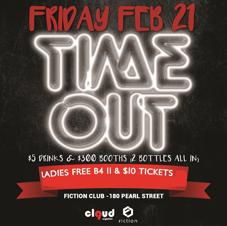 Time Out | Reading Week Party @ Fiction // Fri Feb 21 | Ladies FREE, $5 Drinks & $300 Booths