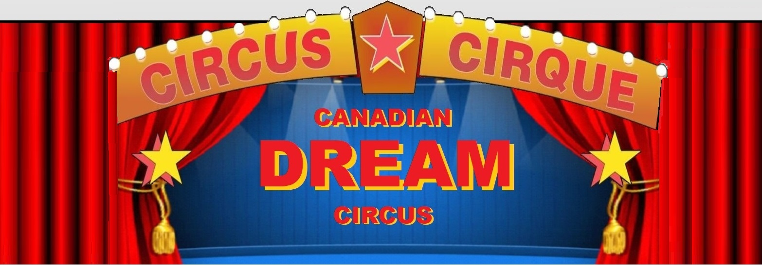 Ayr - Canadian Dream Circus Under the Big Top