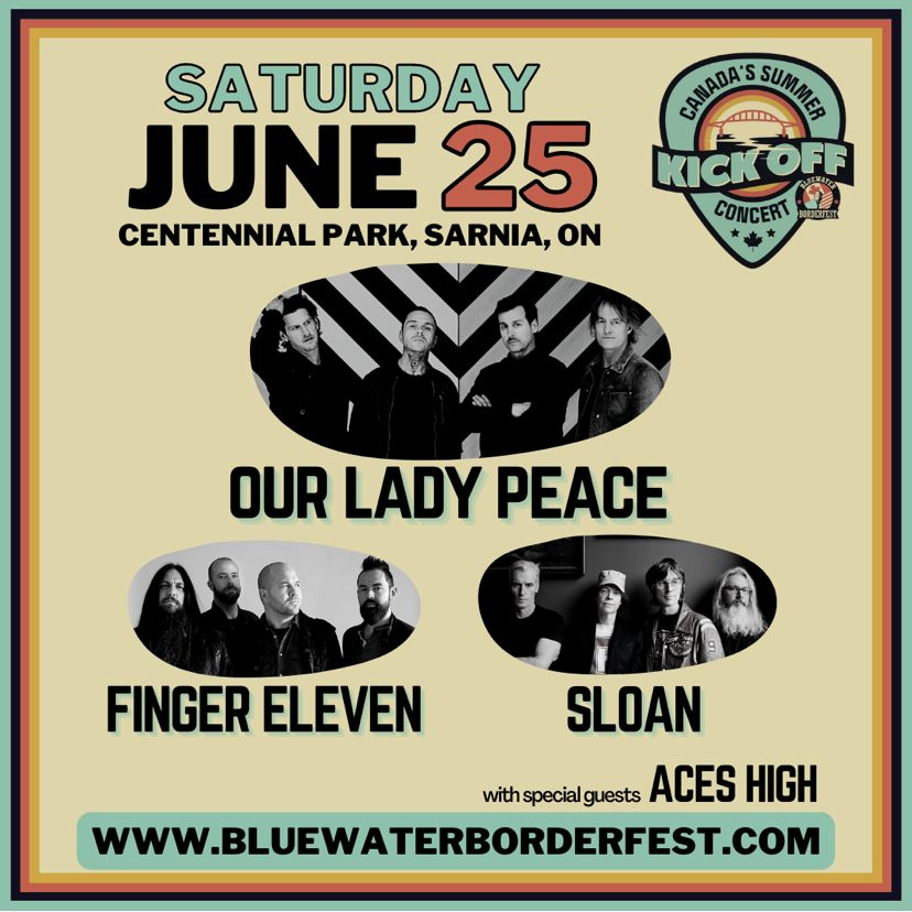 Our Lady Peace & Finger Eleven at Sarnia's Bluewater BorderFest - Saturday, June 26th, 2021