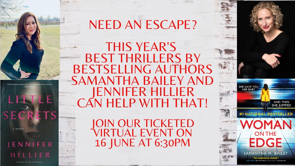 Virtual Event: Samantha Bailey and Jennifer Hillier in conversation with Bianca Marais *Rescheduled to June 16th
