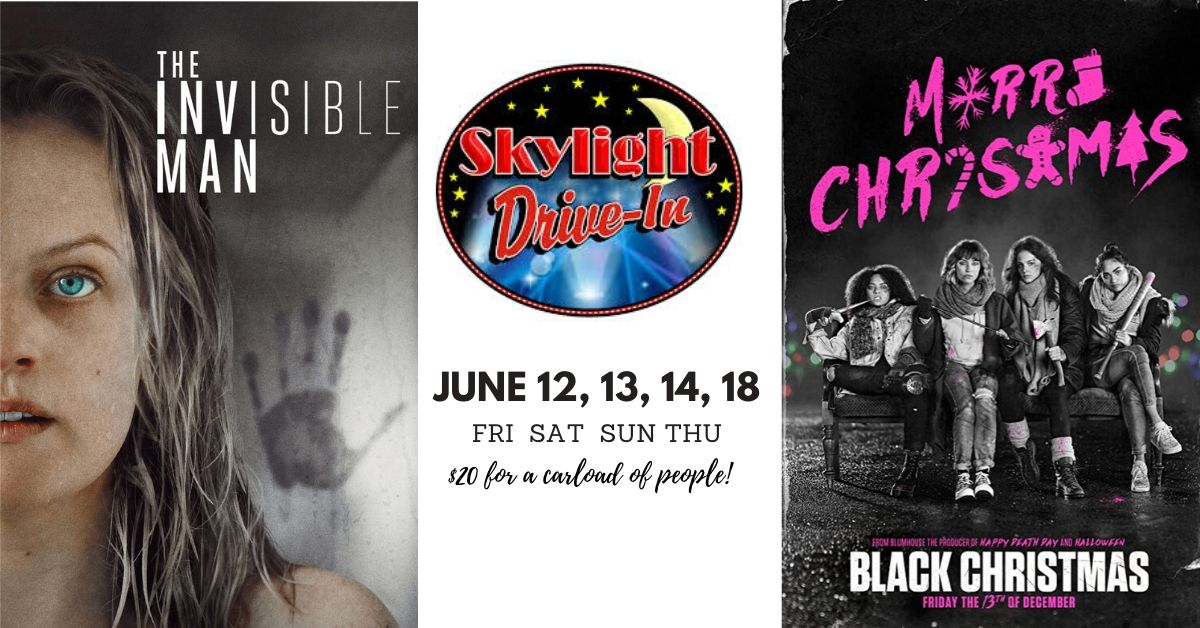 Skylight Drive-In featuring The Invisible Man & Black Christmas