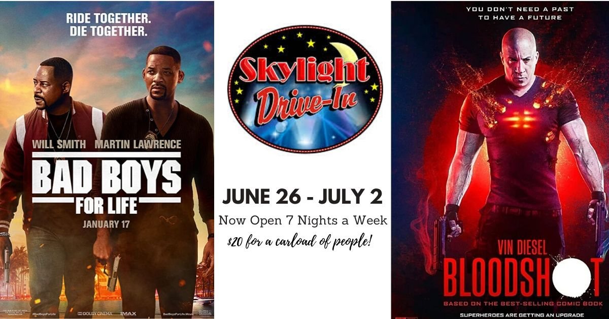 Skylight Drive-In featuring Bad Boys For Life followed by Bloodshot