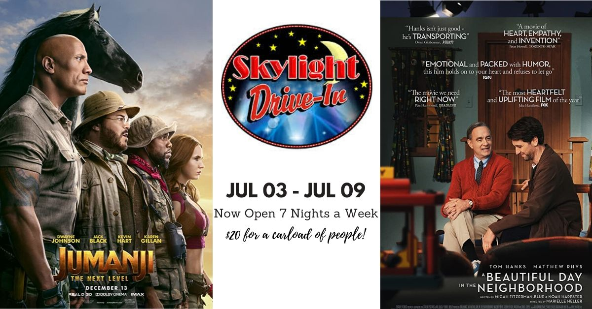 Skylight Drive-In featuring Jumanji: The Next Level followed by A Beautiful Day in the Neighbourhood