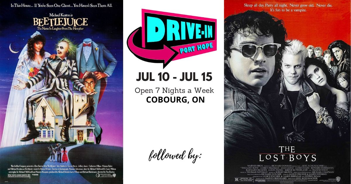 Port Hope Drive-In Presents Beetlejuice followed by The Lost Boys