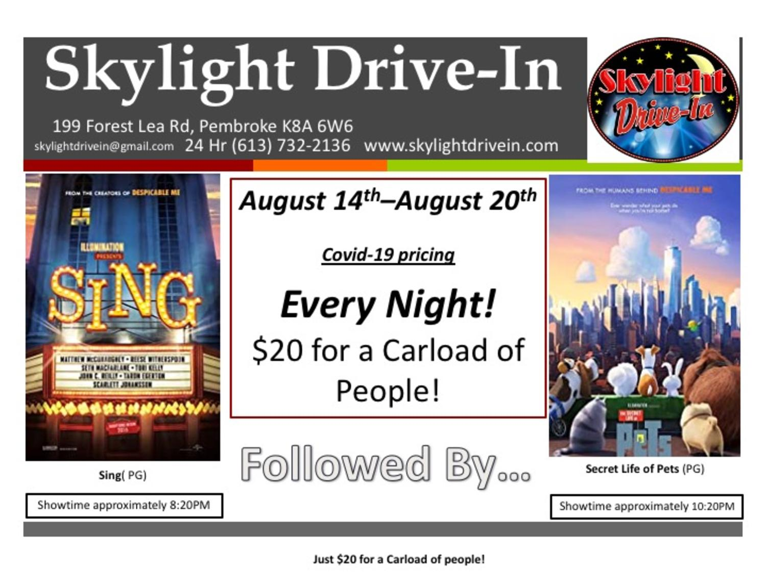 Skylight Drive-In featuring Sing followed by The Secret Life of Pets