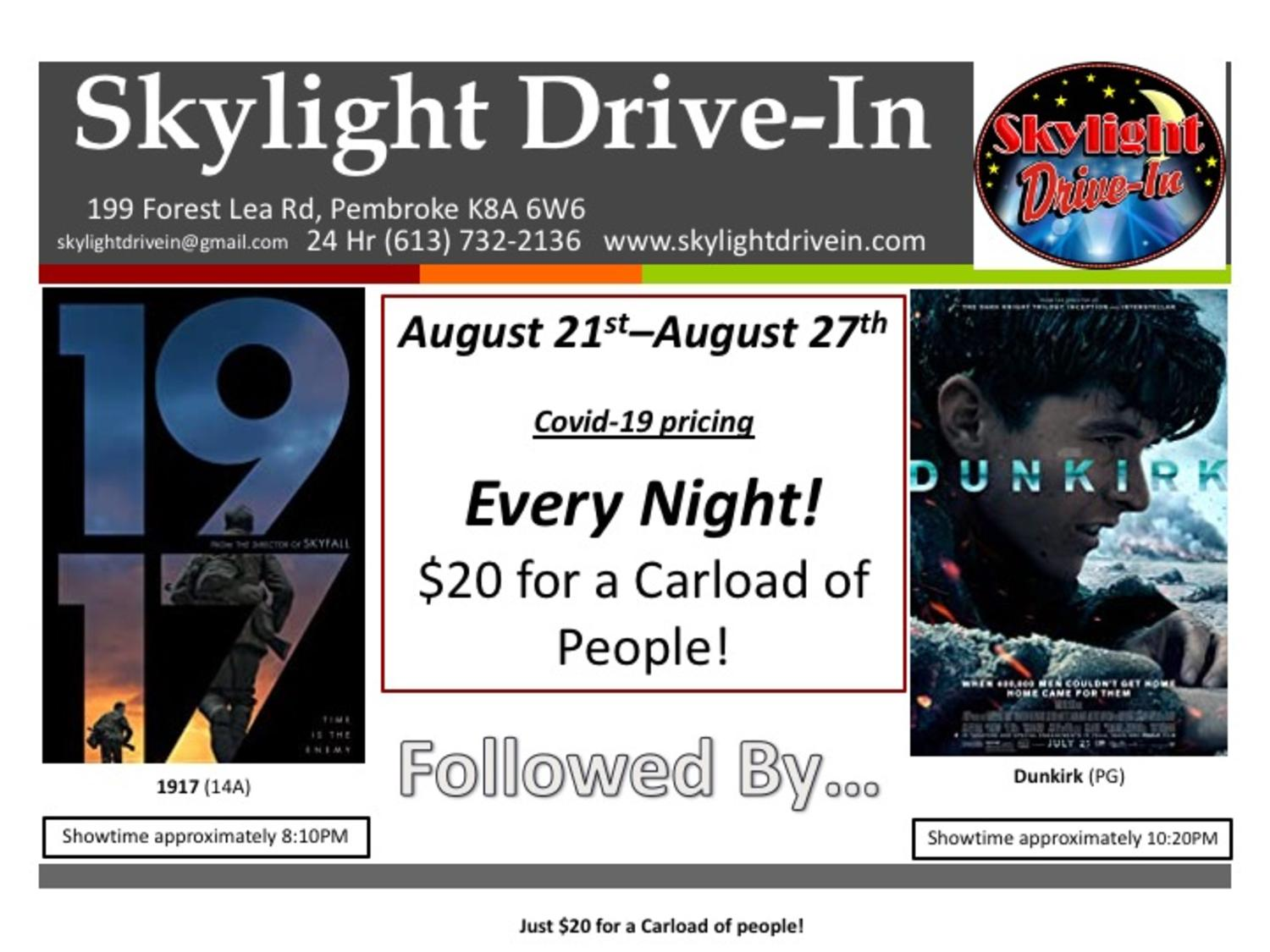 Skylight Drive-In featuring 1917 followed by Dunkirk