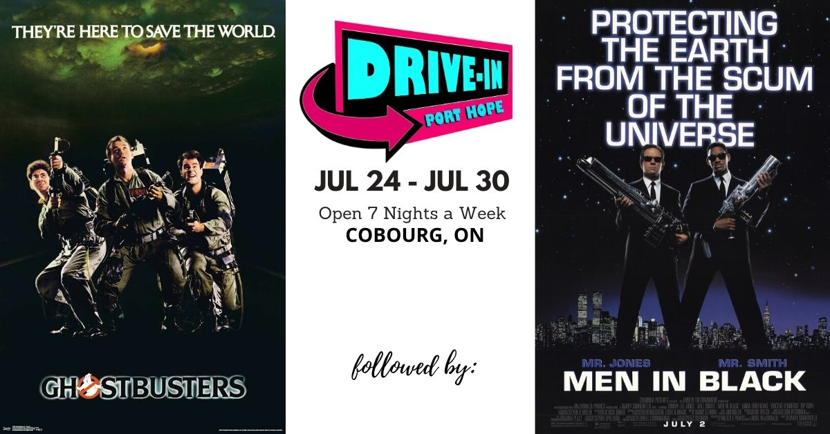 Port Hope Drive-In Presents Ghostbusters followed by Men In Black