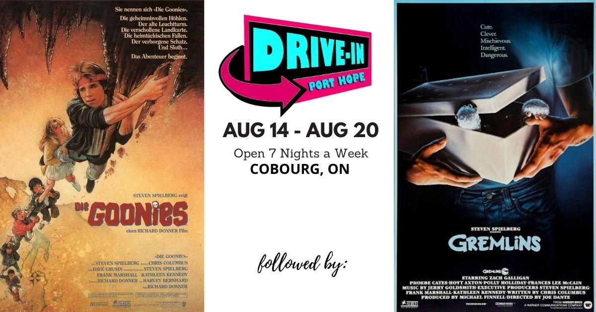 Port Hope Drive-In Presents The Goonies followed by Gremlins