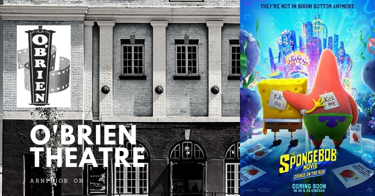 Spongebob Movie: Sponge on the Run @ O'Brien Theatre in Arnprior