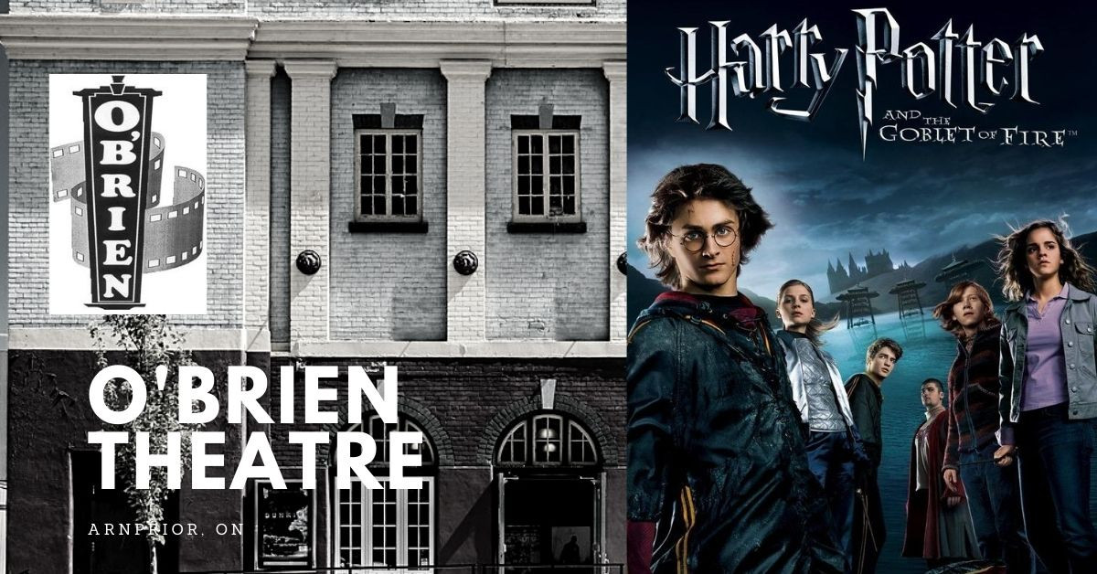 Harry Potter and the Goblet of Fire (Matinee) @ O'Brien Theatre in Arnprior