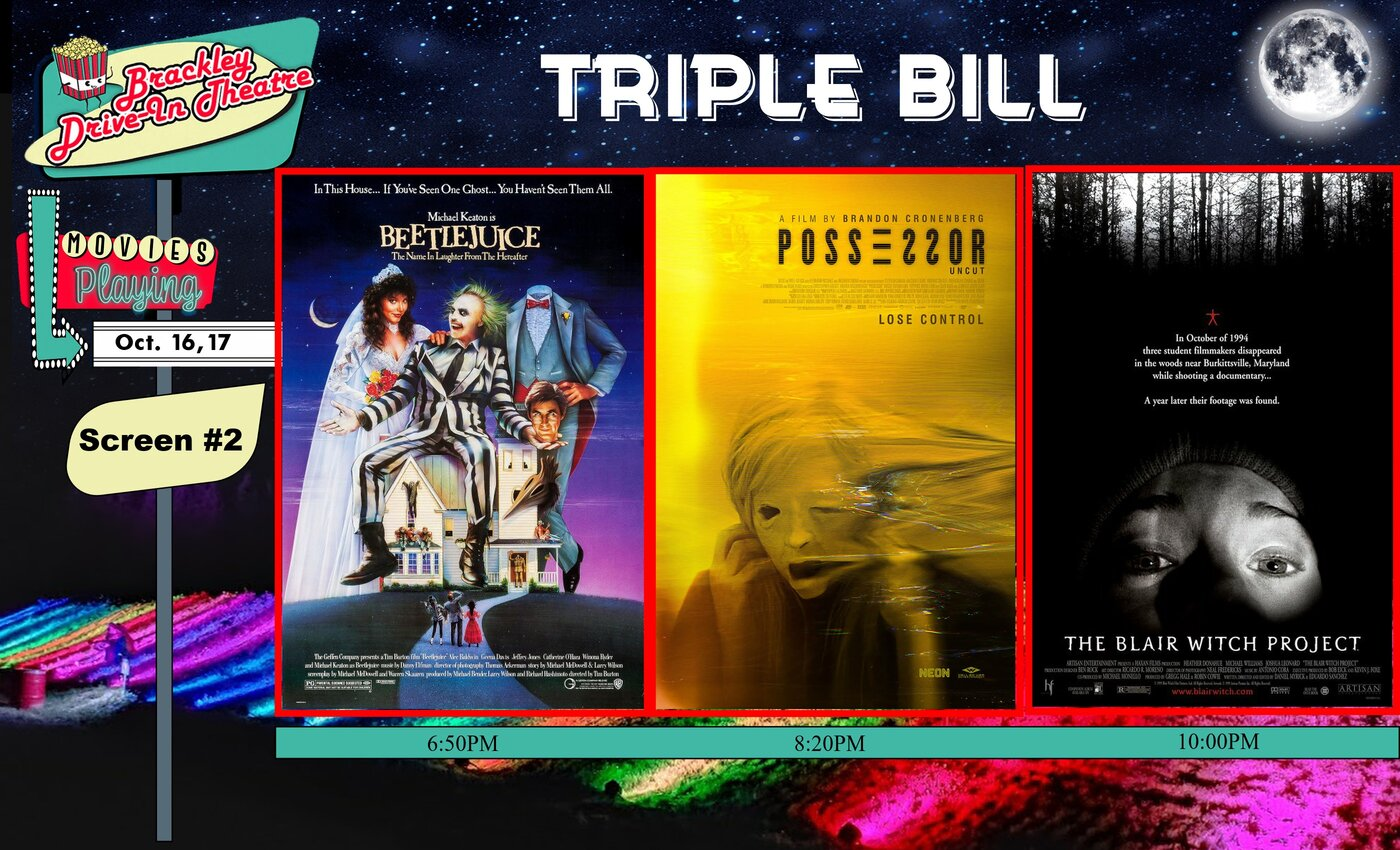 Brackley Drive-In Triple Bill  -  Beetlejuice -  Possessor Uncut - The Blair Witch Project
