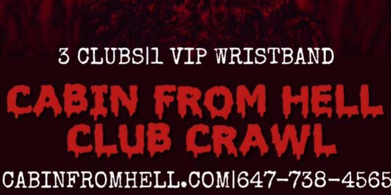 Halloween Club/Pub Crawl 2019 Toronto Saturday: Screams From Hell Halloween Party Event: Cube Nightclub, Dublin Calling, Everleigh, Fiction, Early Mercy, Goldie Bar, Underground Live & More