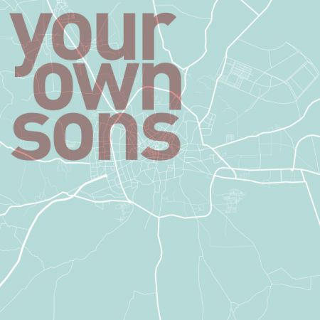 Your Own Sons
