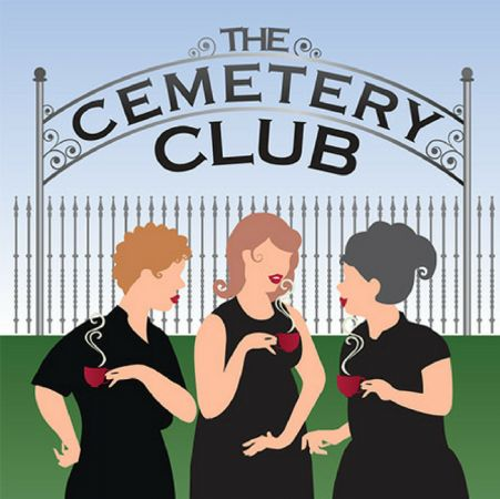 The Cemetery Club - Tea Party Performance