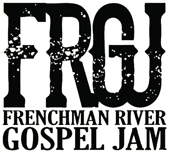 Frenchman River Gospel Jam 2019 (Weekend Pass)